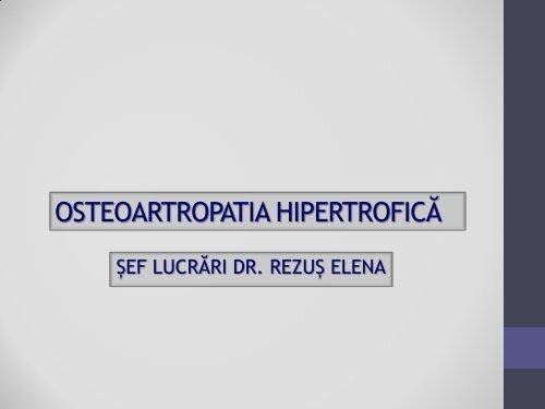OSTEOARTROPATIA HIPERTROFICĂ