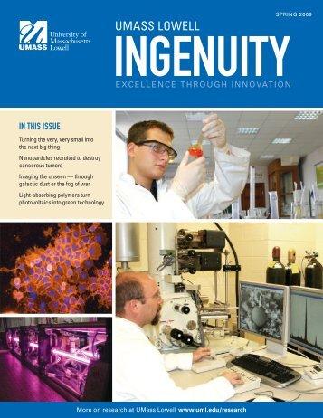 Check out Ingenuity Magazine - University of Massachusetts Lowell