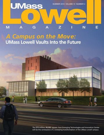 A Campus on the Move: - University of Massachusetts Lowell