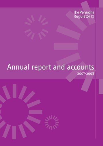 Annual report and accounts 2007-2008 - The Pensions Regulator