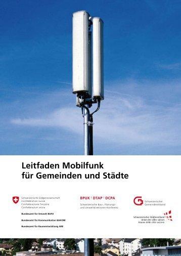 BAFU Leitfaden Mobilfunk: Hilfe für Gemeinden bei der Beurteilung ...