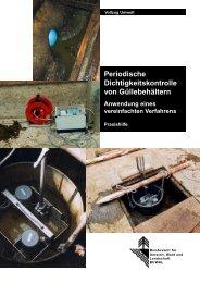 Periodische Dichtigkeitskontrolle von Güllebehältern