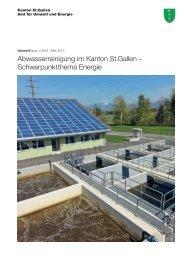 Abwasserreinigung im Kanton St.Gallen – Schwerpunktthema Energie