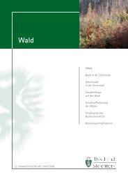 22. Umweltschutzbericht 2007/2008 Inhalt Wald in der Steiermark ...