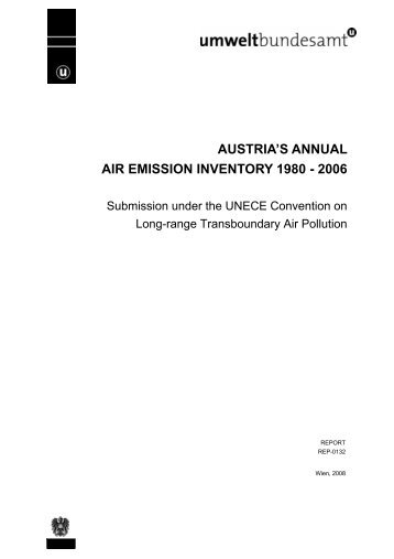 AUSTRIA'S ANNUAL AIR EMISSION INVENTORY 1980 - 2006