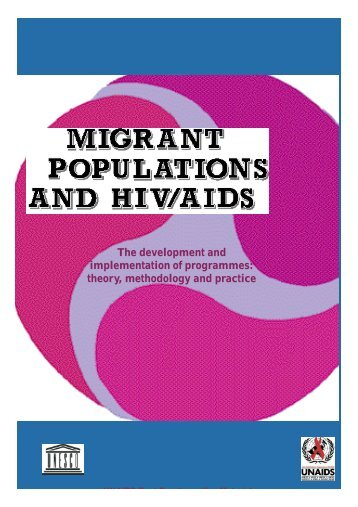 Migrant Populations and HIV/AIDS - UNAids