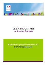 Rapport du groupe de travail n°2 - L'animal dans la ville - Unapaf