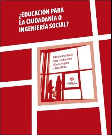 ¿Educación para la ciudadanía o ingeniería social?