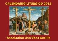 CALENDARIO LITÚRGICO 2013 Asociación Una Voce Sevilla