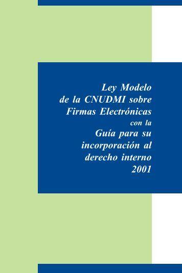 Ley Modelo de la CNUDMI sobre Firmas Electrónicas Guía ... - uncitral