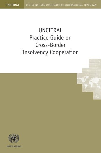 UNCITRAL Practice Guide on Cross-Border Insolvency Cooperation