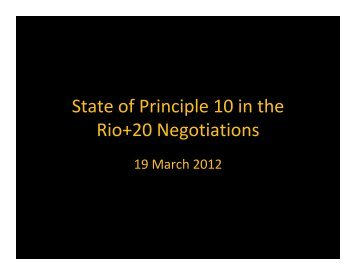 State of Principle 10 in the Rio+20 Negotiations