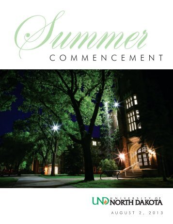 2013 Summer Commencement Program - University of North Dakota