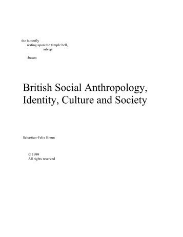 British Social Anthropology, Identity, Culture and Society