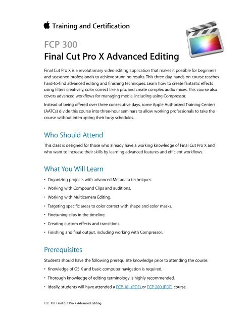 FCP 300: Final Cut Pro X Advanced Editing (PDF) - Training - Apple
