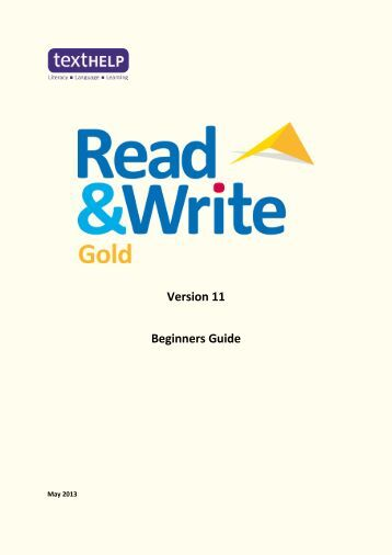 read write gold Overview: read&write gold (for mac and windows) literacy software is a discrete, customizable toolbar that integrates reading, writing, studying, and research support tools with common applications.