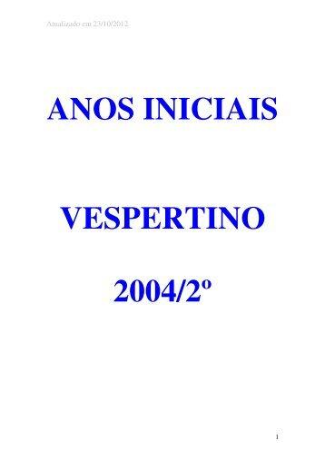 ANOS INICIAIS VESPERTINO 2004/2º - Uneb