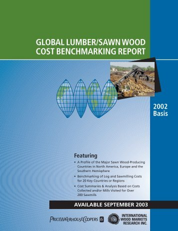 Global Lumber/Sawn Wood cost Benchmarking report.(pdf)