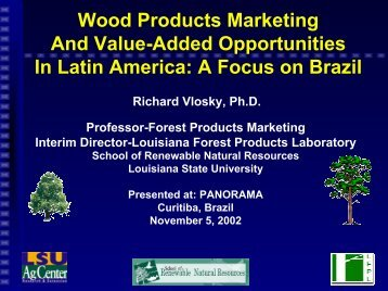 Wood Products Marketing And Value-Added Opportunities In Latin ...