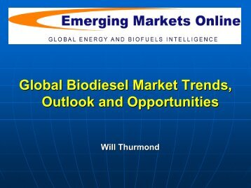 2010. Global Biodiesel Market Trends,Outlook and Opportunities (pdf)