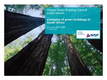 2011. Ghana Green Building Council Public Launch: Examples of ...