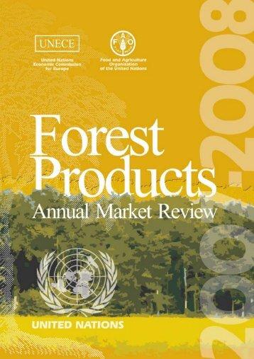 UNECE/FAO Forest Products Annual Market Review, 2007-2008