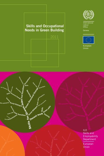 2011. Skills and Occupational Needs in Green Building (pdf)