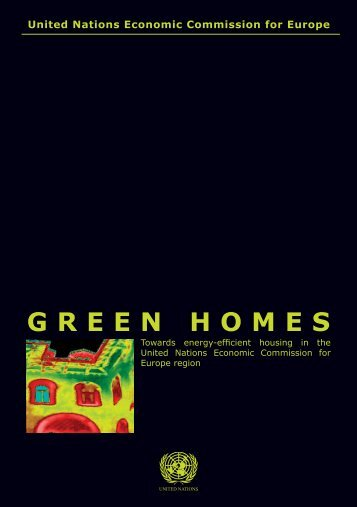 Green Homes: Towards Energy-Efficient Housing in the - UNECE