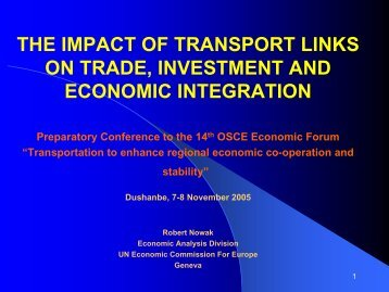 the impact of transport links on trade, investment - UNECE
