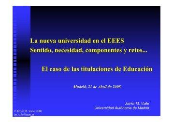 La nueva universidad en el EEES Sentido, necesidad ... - UNED