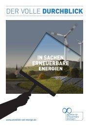 DER VOLLE DURCHBLICK - Agentur für Erneuerbare Energien