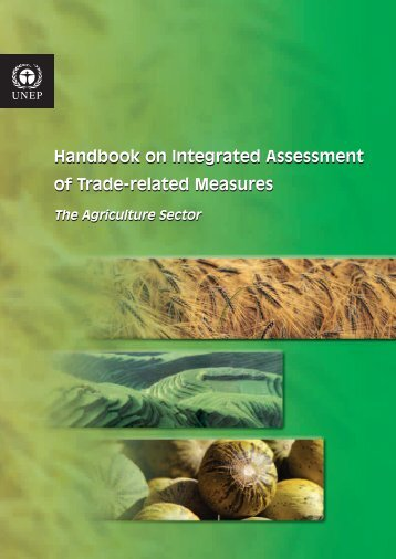 Handbook on Integrated Assessment of Trade-related ... - UNEP