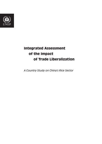 Integrated Assessment of the Impact of Trade Liberalization - UNEP