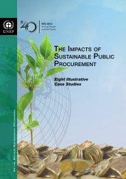 THE IMPACTS OF SUSTAINABLE PUBLIC PROCUREMENT - UNEP