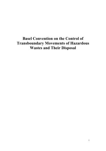 Basel Convention on the Control of Transboundary Movements of ...