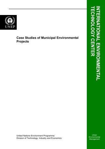 Case Studies of Municipal Environmental Projects - International ...