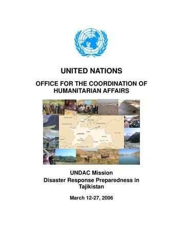 UNDAC Mission Disaster Response Preparedness in Tajikistan ...