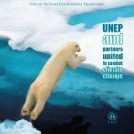 UNEP and Partners:United to Combat Climate Change