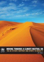 MOVING TOWARDS A CLIMATE NEUTRAL UN - UNEP