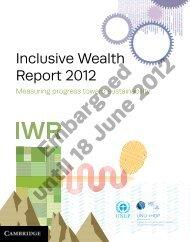 Inclusive Wealth Report 2012 - UNEP