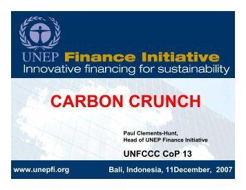 CARBON CRUNCH - UNEP Finance Initiative