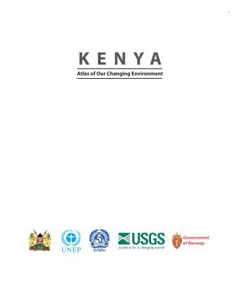 Kenya: Atlas of Our Changing Environment - UNEP