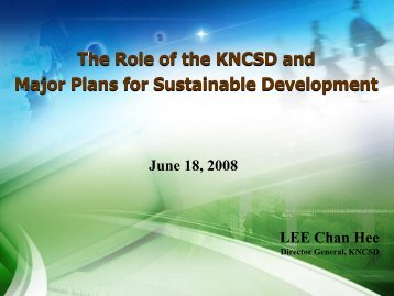 The Role of the KNCSD and Major Plans for Sustainable Development