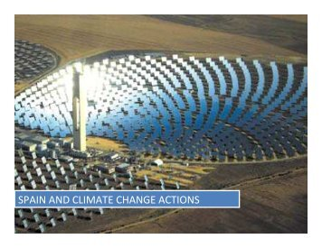 SPAIN AND CLIMATE CHANGE ACTIONS - UNEP Finance Initiative