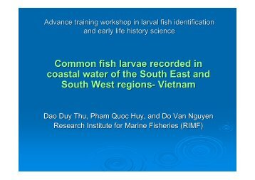 Common Fish Larvae Collected from South China Sea Waters of ...