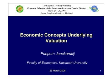 Economic Concepts Underlying Valuation (Dr. Penporn Janekarnkij)