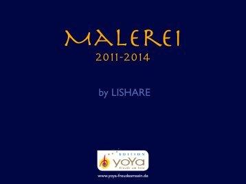 Malerei LISHARE    2011 - 2014