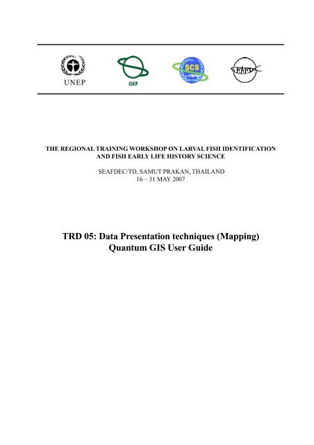 TRD 05: Data Presentation techniques (Mapping) Quantum GIS ... Data Mapping Techniques on