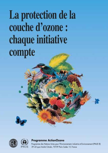 La protection de la couche d'ozone : chaque initiative compte