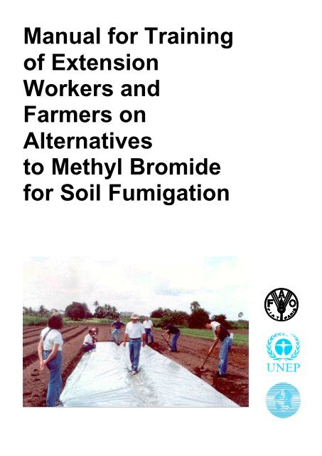 Manual for Training of Extension Workers and Farmers on ... - DTIE